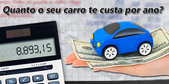Quanto o seu carro te custa por ano?
